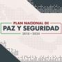 Plan Nacional de Paz y Seguridad 2018- 2024, Presidencia AMLO/ Gráfico y Texto de su Presentación